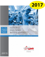 OSHA General Industry Regulations 29 CFR 1910 2017 Edition Spiral Book